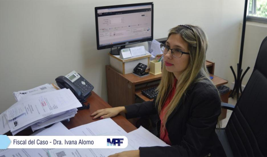 Fiscal del caso Dra Ivana Alomo.